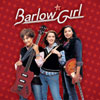 BarlowGirl - Click to view!