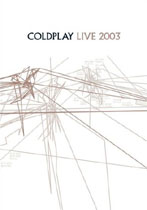 Coldplay Live 2003 - Click to view!