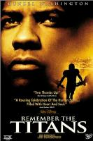 Remember the Titans - Click to view!