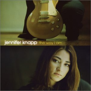 The Way I Am - Jennifer Knapp