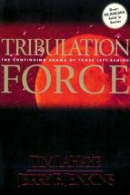 Tribulation Force: The Continuing Drama of Those Left Behind - Click to view!
