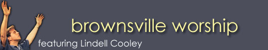 brownsville worship featuring Lindell Cooley
