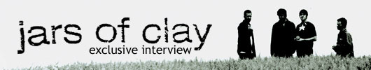jars of clay exclusive interview