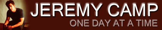 JEREMY CAMP: ONE DAY AT A TIME